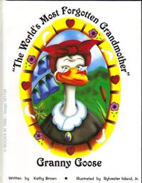 Granny Goose : Signed First Edition Collector Series # 761