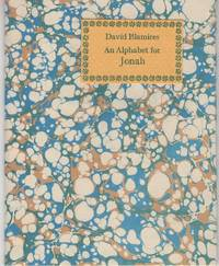 An Alphabet for Jonah OR David Blamires' Story of Jonah: An Alphabetic Rhyme illustrated with antique cuts