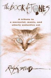 The Book of Jones : A Tribute to the Mercurial, Manic, and Utterly Seductive Cat by Ralph Steadman - Hardcover - 1997 - from ThriftBooks (SKU: G0151003092I3N00)