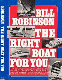 The Right Boat for You by  Bill Robinson - First Edition  - 1974 - from BOOX and Biblio.com