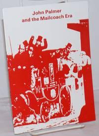 image of John Palmer and the Mailcoach Era