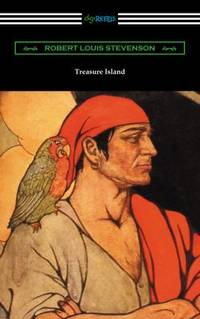 Treasure Island Illustrated by Elenore Plaisted Abbot with an Introduction and Notes by Clayton Hamilton
