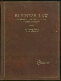 BUSINESS LAW Uniform Commercial Code, Smith, Len Young