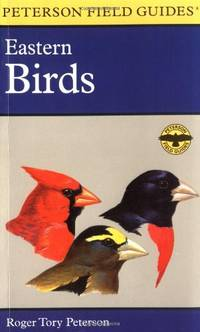 Field Guide to Eastern Birds (Peterson Field Guides)