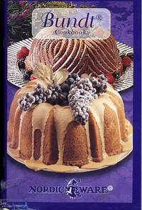 BUNDT COOKBOOK, NORDIC WARE