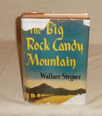 The Big Rock Candy Mountain.