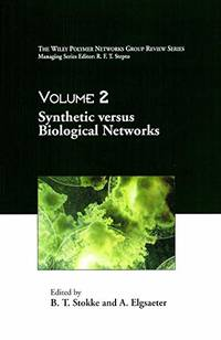 Synthetic Versus Biological Networks,(The Wiley Polymer Networks Group Review, vol.2) by B.T. Stokke - Hardcover - from World of Books Ltd (SKU: GOR010656828)