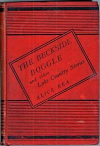 THE BECKSIDE BOGGLE AND OTHER LAKE COUNTRY STORIES