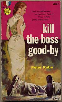 KILL THE BOSS GOOD-BY