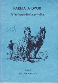 image of Farma A Dvor Pol'no-hospodarska Prirucka [ Guide to Farming, Gardening and Economics of] - Volumes 3, 4, 5, & 9