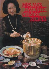 Mrs Ma's Favorite Chinese Recipes