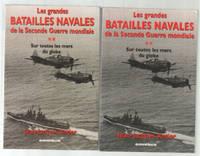 Grandes batailles navales de la 2e guerre mondiale (Sur toutes les mers du globe en 2 tomes)