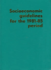 Communist Cuba: Socioeconomic Guidelines for the 1981-85 Period