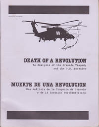 Death of a Revolution : An Analysis of the Grenada Tragedy and the U.S. Invasion