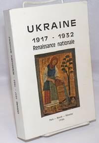 image of Actes du Colloque: La Renaissance Nationale et Culturelle en Ukraine de 1917 aux Annees 1930 (Paris, 25 et 26 novembre 1982)