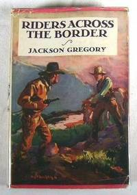 Riders Across the Border.  A Madison Square Series Book