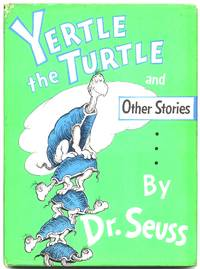 Yertle The Turtle And Other Stories By Seuss Dr Though it contains three short stories, it is mostly known for its first story, yertle the turtle, in which the eponymous yertle, king of the pond, stands on his subjects in an attempt to reach higher for faster navigation, this iframe is preloading the wikiwand page for yertle the turtle and other stories. yertle the turtle and other stories by