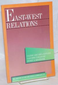 image of East-West Relations: A Task Force Report to the Trilateral Commission