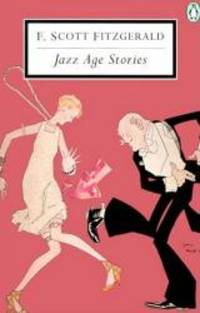 Jazz Age Stories (Penguin Twentieth-Century Classics) by F. Scott Fitzgerald - Paperback - 1998-09-03 - from Books Express and Biblio.com
