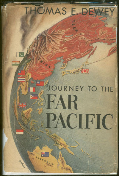 DEWEY, THOMAS - Journey to the Far Pacific
