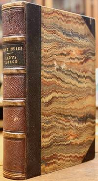 Journal of a Residence Among the Negroes of in the West Indies. London: John Murray, 1845. [with:] Pfeiffer, Ida. A Lady's Voyage Round the World: A Selected Translation from the German…by Mrs. Percy Sinnett