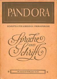 Schriften für Lebendige Überlieferung no. 4/1946: Sprache und Schrift.