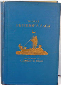 Tegner's Frithiof's Saga A Legend of Ancient Naorway