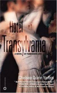 H?tel Transylvania by Chelsea Quinn Yarbro - 2002