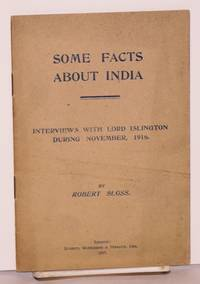 image of Some Facts about India; Interviews with Lord Islington during November, 1916