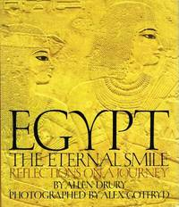 Egypt:  The Eternal Smile : Reflections on a Journey by  Allen Drury - First Edition Thus. 1 - 1980 - from Round Table Books, LLC and Biblio.com