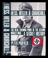 image of Hess, Hitler_Churchill : the real turning point of the Second World War - a secret history