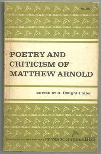 POETRY AND CRITICISM OF MATTHEW ARNOLD, Culler, A. Dwight editor