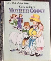 Eloise Wilkin's Mother Goose (little Golden #300-43 89c)