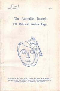The Journal of Biblical Archaeology: Vol. 2 No. 1 by A.D. / E. Crown & Stockton (eds.) - Paperback - First Edition - 1972 - from Mr Pickwick's Fine Old Books (SKU: 29343)