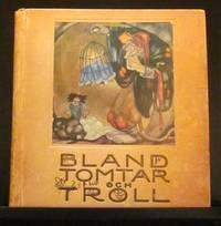 BLAND TOMTAR OCH TROLL (AMONG GNOMES AND TROLLS)