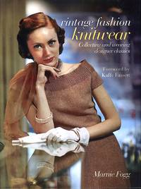 image of Vintage Fashion: Knitwear: Collecting and Wearing Designer Classics