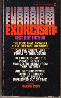 Exorcism: Fact Not Fiction