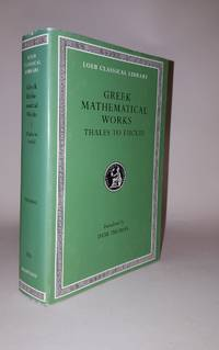 GREEK MATHEMATICAL WORKS I Thales to Euclid