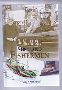 image of Shetland Fishermen. Celebrating 50 years of the Shetland Fishermen's Association