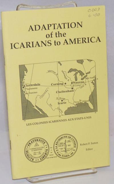 Sunnyvale, CA: National Icarian Heritage Society, 1988. Pamphlet. iv, 47p., staplebound pamphlet. Ve...