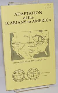 Adaptation of the Icarians to America: Proceedings of the 1987 Cours Icarien Symposium