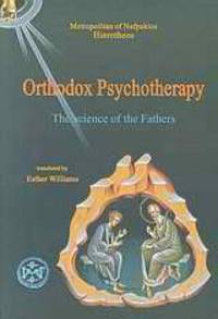 image of Orthodox Psychotherapy - The Science of the Fathers