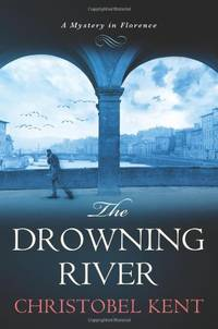 The Drowning River: A Mystery in Florence