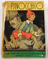 The Pop-Up Pinocchio. Being the Life and Adventures of a Wooden Puppet Who Finally Became a Real Boy