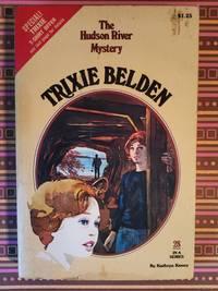 Hudson River Mystery: Trixie Belden #28 Trixie Belden #28: Trixie Belden and the Hudson River Mystery