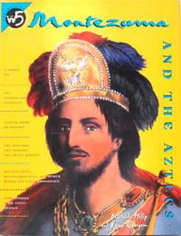 Montezuma And The Aztecs
