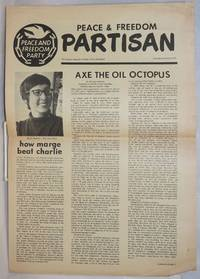 Peace & Freedom partisan. the official Peace & Freedom Party newspaper. Winter quarter 1971