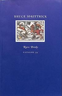 Catalogue no.34/n.d: Rare Books. Books on Books, Chapbooks, Classics,  Gardening, Medicine, Music, Novels, Picture Books, Poetry, Satire,  Schoolbooks, Sciences, Women.