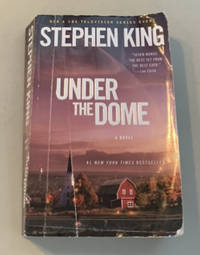 Under the Dome by Stephen King - 2009