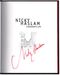 Nicky Haslam: A Designer\'s Life. An Archive of Inspired Design and Decor.